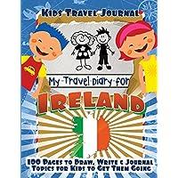 Kids Travel Journal: My Travel Diary for Ireland