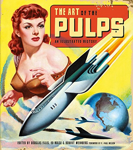 The Art Of The Pulps. An Illustrated History por Douglas Ellis
