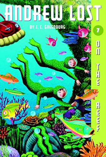 Andrew Lost #7: On the Reef por J. C. Greenburg