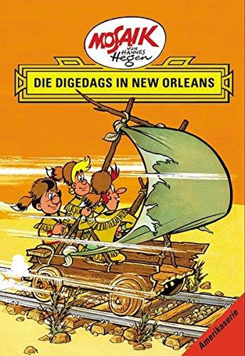 Mosaik von Hannes Hegen: Die Digedags in New Orleans (Mosaik von Hannes Hegen - Amerika-Serie)