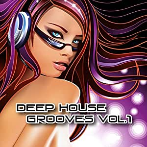 Deep House Grooves Vol.1