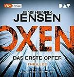 Oxen. Das erste Opfer von Jens Henrik Jensen