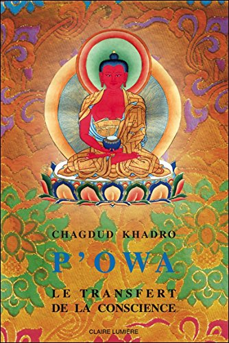 P'owa : Le transfert de la conscience