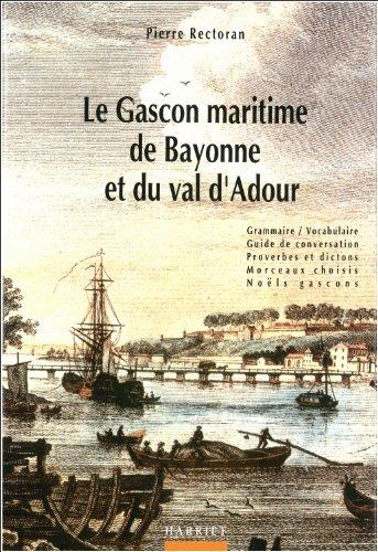 Le Gascon maritime de Bayonne et du val d'Adour