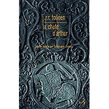 La chute d'Arthur: Edition bilingue