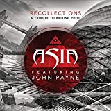 Recollections: A Tribute To British Prog by Asia Featuring John Payne