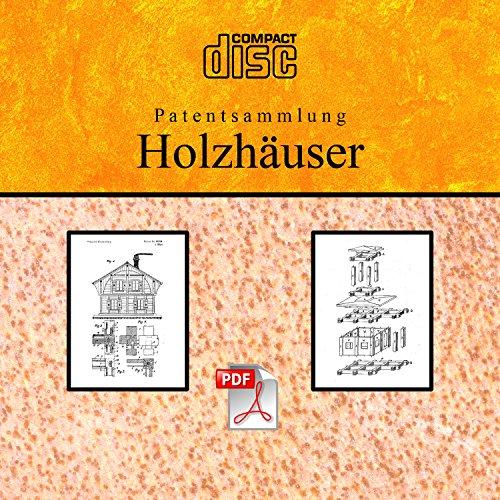 Gebäudebausätze Holzhäuser Selber Bauen Holzhaus Chalets 109 Deutsche Patente Auf Cd Die Neueste Mode