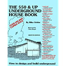 The $50 & Up Underground House Book (English Edition)