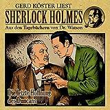 Die letzte Hoffnung der Duncans (Sherlock Holmes: Aus den Tagebüchern von Dr. Watson)
