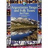 Argentinian Tango and Folk Tunes–arrangés pour flûte traversière–avec CD [Notes/sheetm usic] de la gamme: Écosse World Music