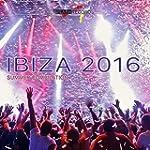 Ibiza 2016 (Summer Compilation) [Expl...