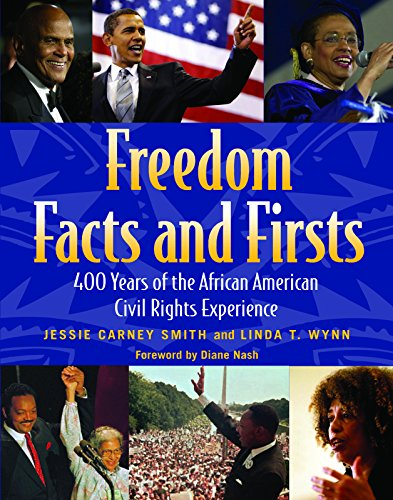 freedom-facts-and-firsts-400-years-of-the-african-american-civil-rights-experience