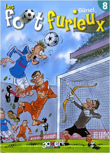 Les foot furieux, Tome 8 :