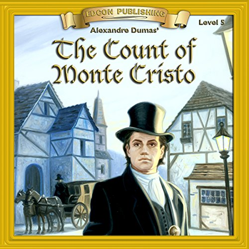 The Count of Monte Cristo: Bring the Classics to Life