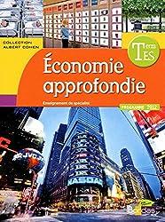 Sciences Économiques et Sociales Tle ES Spécialité Économie approfondie • Manuel de l'élève Économie approfondie