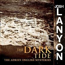 The Dark Tide: Adrien English Mysteries, Book 5