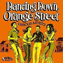 Dancing Down Orange Street [Vinyl LP]