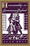 Homosexuality in Renaissance England (Between Men - Between Women: Lesbian & Gay Studies)