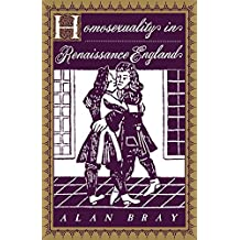 Homosexuality in Renaissance England (Between Men-Between Women: Lesbian & Gay Studies)