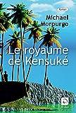 Le royaume de Kensuké - Editions de la Loupe - 25/08/2015