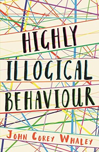 Highly Illogical Behaviour por John Corey Whaley