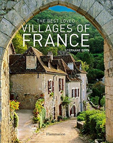 The Best Loved Villages of France por Stéphane Bern