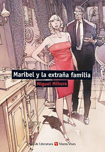 Maribel Y La Extraña Familia (Aula de Literatura) - 9788468219417 thumbnail