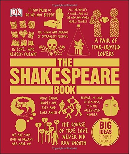 The Shakespeare Book (Big Ideas) (March 2, 2015) Hardcover