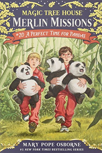 Perfect Time for Pandas (Magic Tree House Merlin Mission)