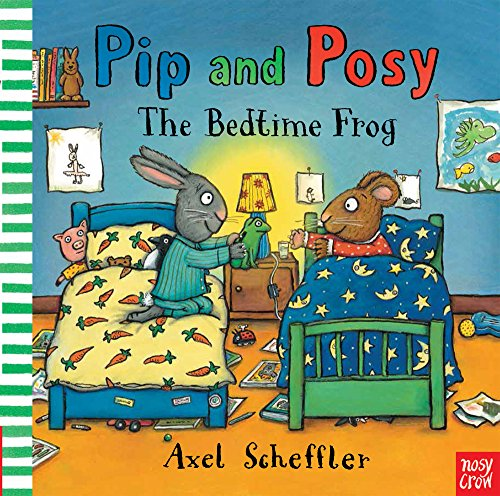 Pip and Posy : The bedtime frog par Nosy Crow