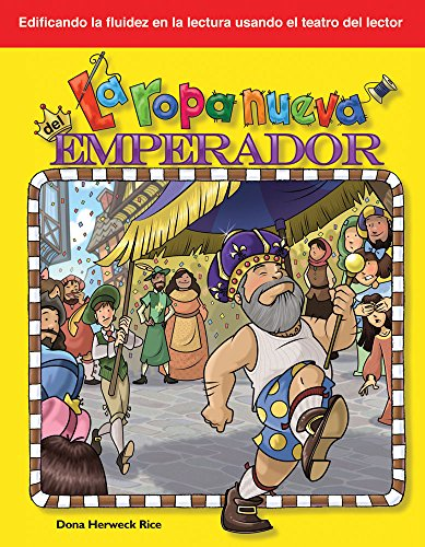 La ropa nueva del emperador (The Emperor's New Clothes) (Building Fluency Through Reader's Theater: Folk and Fairy Tales) por Teacher Created Materials