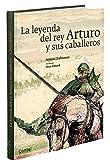 La leyenda de rey Arturo y sus caballeros (Tiempo de clásicos)