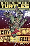 Teenage Mutant Ninja Turtles Vol. 6 - City Fall, Part 1 (English Edition) - Format Kindle - 9781623024222 - 3,59 €