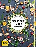 Deutsche Küche neu entdeckt! (GU Themenkochbuch) - Matthias F. Mangold