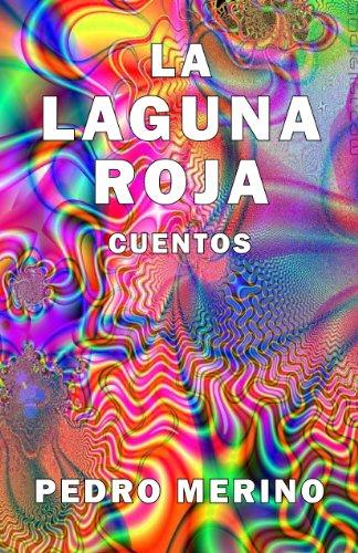La laguna roja por Pedro Merino