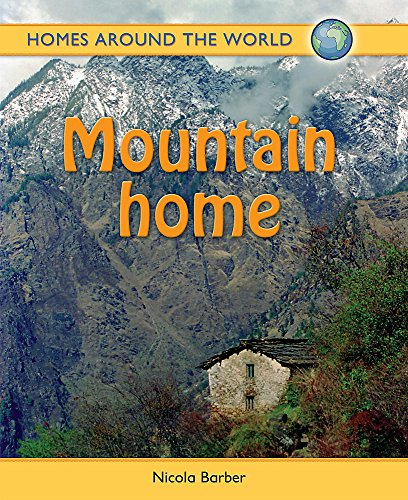 Homes Around the World: Mountain Home