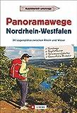 Wanderführer: Panoramawege Nordrhein-Westfalen: 30 Logenplätze zwischen Rhein und Weser im Teutoburger Wald und im Sauerland bietet dieser Wanderführer mit Wanderkarten und vielen Infos
