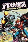 Spider-Man - Spider-Man contre le Bouffon Vert