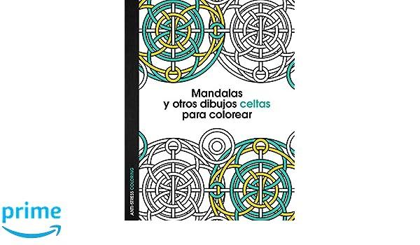 Mandalas y otros dibujos celtas para colorear: Amazon.it: AA. VV ...