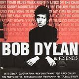 Bob Dylan & Friends