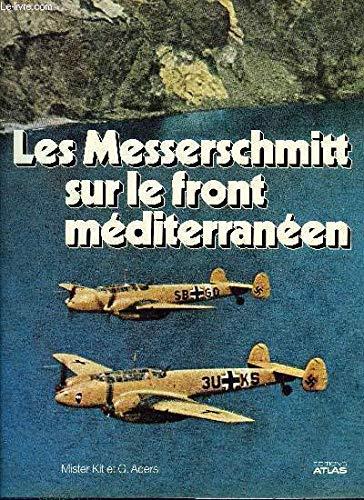 Les messerschmitt sur le front méditerranéen - Ader Kit