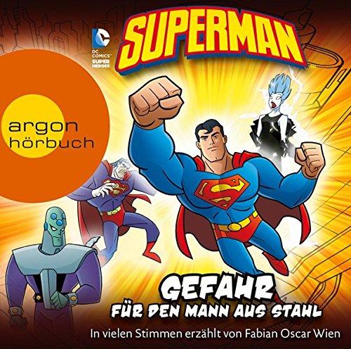 Superman: Gefahr für den Mann aus Stahl