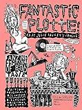 Fantastic Plotte: Le best du fanzine Dirty Plotte
