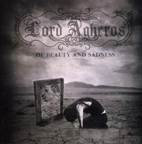 Lord Agheros: Of Beauty and Sadness (Audio CD)