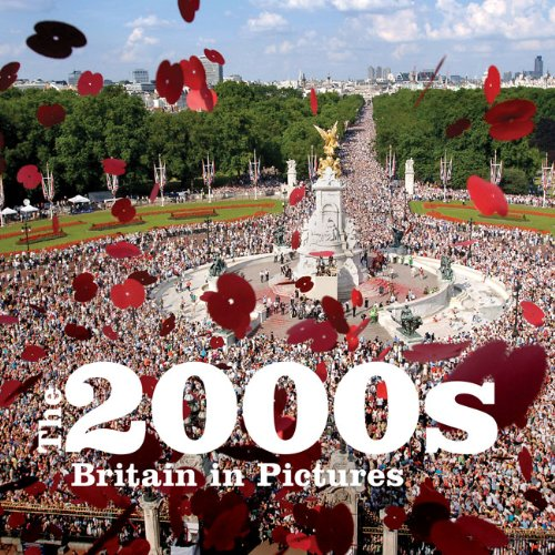 The 2000s: Britain in Pictures por PA Photos