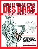 Guide de musculation des bras