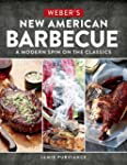 Weber's New American Barbecue�: A Mod...