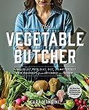 Best Vegetable Cookbooks - Vegetable Butcher, The Review