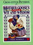 Cross Stitch Patterns for Mother Goose's Words of Wit and Wisdom: Samplers to Stitch