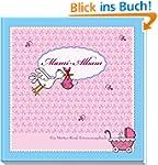 Mami Album: Ein Mutter-Kind-Erinnerun...